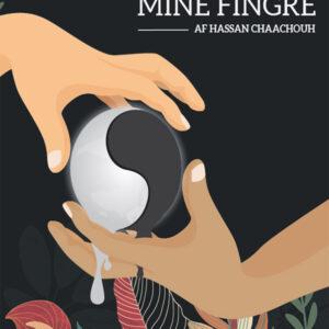 Verden Imellem Mine Fingre - Af Hassan Chaachouh