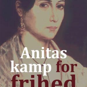 Anitas Kamp For Frihed - Af Torben Hangaard
